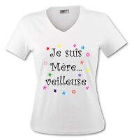 T-shirt Femme Je suis Mère...veilleuse - enafnt Fête des Mères - super maman