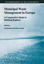 Municipal Waste Management in Europe : A Comparative Study in Building...