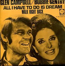 7inch GLEN CAMPBELL & BOBBIE GENTRY all i have to do is dream HOLLAND +PS EX