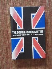 The Double-Cross System in the War of 1939 to 1945 by J. C. Masterman (1972, Har