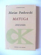 MARIAN PANKOWSKI : MATUGA / L'ÂGE D'HOMME / CLASSIQUES SLAVES / 1984