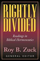 Rightly Divided: Biblical Hermeneutics by Zuck, Roy B. Paperback Book The Fast