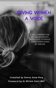 Giving Women A Voice: Real life stories from survivors of domestic violence