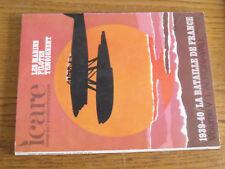 16$$  Revue ICARE n°60 1939/40 Bataille de France Vol.V L'Aeronavale