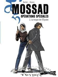 BD - MOSSAD OPERATIONS SPECIALES, T1 > LA TAUPE DE L'ELYSEE / BARTOLL, EO JUNGLE