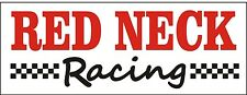 R004  RED NECK Racing - Cars, Trucks, SUV garage shop business banner