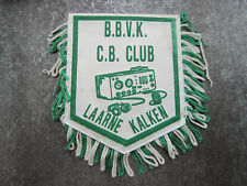 BBVK CB Club Laarne Kalken CB Radio Pennant Cloth Patch Badge (L23S)