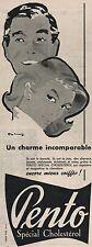 ▬► PUBLICITÉ ADVERTISING AD PENTO Cholestérol Cheveux Hair 1954