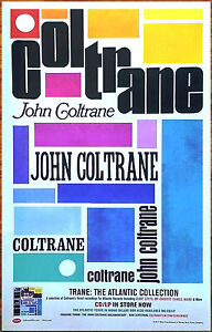 JOHN COLTRANE Trane: The Atlantic Collection 2017 Ltd Ed RARE Poster! Chasing