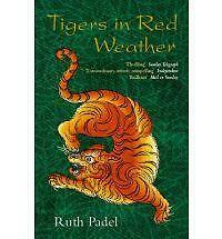 Tigers in Red Weather (Abacus Books), Ruth Padel, Paperback, New