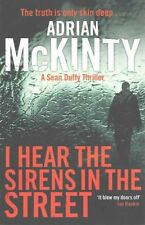 I Hear the Sirens in the Street (Detective Sean Duffy) [Paperback]