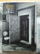 Helmut Newton - 72 Ore A Roma - Laura Biagiotti Parfums Roma - 1998