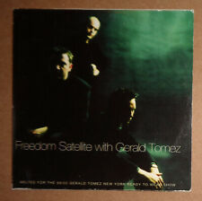 Freedom Satellite with Gerald Tomez - CD, Maxi 1999 Vienna Scientists Recordings