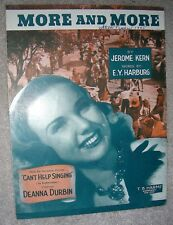 1944 MORE AND MORE Sheet Music DEANNA DURBIN Can't Help Singing by Kern, Harburg