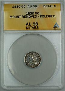 1830 Bust Silver Half Dime 5c Coin ANACS AU-58 Details (Ex 19th C. Bracelet) TJB