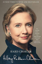 Hard Choices: A Memoir, Clinton, Hillary Rodham, 1471131521, New Book