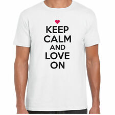 Keep Calm And Love On  - MensT shirt - Valentine Gift