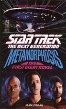 Metamorphosis ((The First Giant Novel) (Star Trek:The Next Generation))