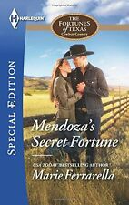 Mendozas Secret Fortune (The Fortunes of Texas: Cowboy Country) by Marie Ferrar