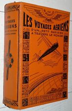 FERENCZI 1933-1935 SUPERBE RELIURE VOYAGES AERIENS PETIT PARISIEN DE NIZEROLLES