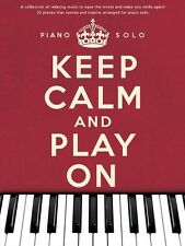 Keep Calm & Play On Learn to Play The Artist Amelie Solo Piano Songs Music Book