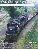 Conrail Quarterly: Summer 2017 issue of The CONRAIL Historical Society -- NEW