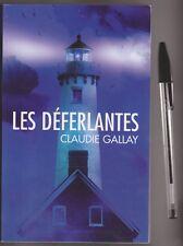 "Les déferlantes - Claudie Gallay  - Grand Prix "" Elle ""  2010 - La Hague"