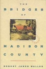 The Bridges of Madison County by Robert James Waller (1992, Hardcover) Brand New