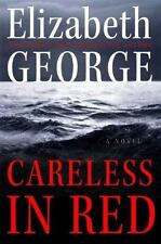 CARELESS IN RED Elizabeth George stated 1st Ed 2008 Mystery Hardcover & Jacket