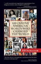 100+ Native American Women Who Changed the World Excellent Condition Never Read