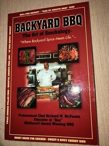 BACKYARD BBQ  - The Art of Smokology -  Chef Richard W. McPeake