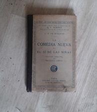 DE MORATIN. La comedia nueva et El si de las ninas Annoté par Oroz. Garnier.1918