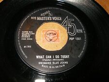 THE SWINGING BLUE JEANS - WHAT CAN I DO TODAY - DON'T MAKE   / LISTEN - POP BEAT