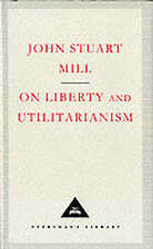 On Liberty And Utilitarianism by John Stuart Mill (Hardback, 1992)