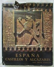 ESPANA CASTILLOS Y ALCAZARES HC BOOK BY JOSE ORTIZ ECHAGUE