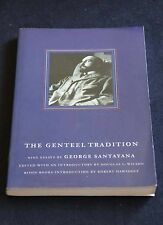 George Santayana - The Genteel Tradition 9 essays about the american character