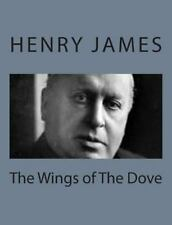The Wings of the Dove by Henry James (2013, Paperback)
