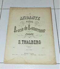 Spartito ANDANTE FINAL DE LUCIE DE LAMERMOOR Thalberg PIANOFORTE Piano Lucia di