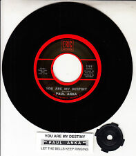 "PAUL ANKA  You Are My Destiny & Let The Bells Keep Ringing 7"" 45 rpm record NEW"