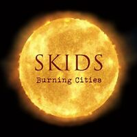 The Skids - BURNING CITIES [CD]