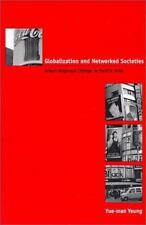 Globalization and Networked Societies: Urban-Regional Change in Pacific Asia