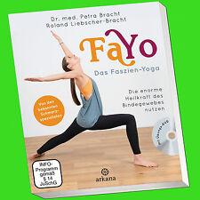 FaYo | DAS  FASZIEN-YOGA | Die enorme Heilkraft des Bindegewebes (Buch mit DVD)