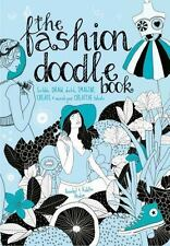The Fashion Doodle Book: Draw, Sketch, Scribble, I