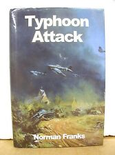 Typhoon Attack by Norman Franks 2003 HB/DJ First Edition