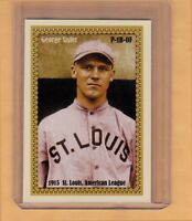 GEORGE SISLER, '15 ST LOUIS BROWNS ROOKIE SEASON PLAYED PITCHER & FIRST BASE