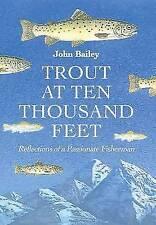 Very Good, Trout at Ten Thousand Feet, John Bailey, Book
