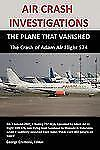 AIR CRASH INVESTIGATIONS: the PLANE THAT VANISHED, the Crash of Adam Air...