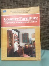 Country Furniture : Cupboards, Cabinets and Shelves by Nick Engler (1992, Hc)