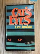 Cat's Eyes by Jordan, Lee Hardback , Genuine 1981 First Edition
