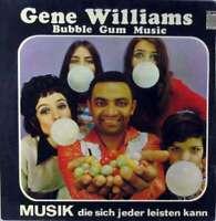 Gene Williams - Bubble Gum Music (LP, Album) Vinyl Schallplatte - 69002